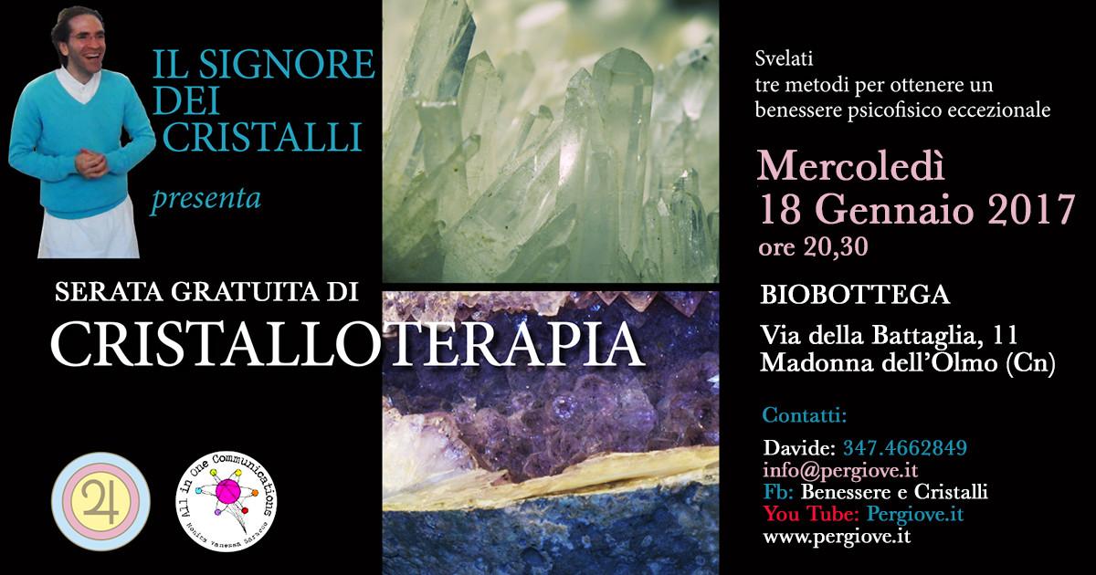 Cristalloterapia a Cuneo Gratis, Gratis serata di Cristalloterapia Cuneo, Cristalloterapia Cuneo