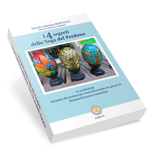 I 4 Segreti dello Yoga del Perdono, cura l'ansia e lo stress con il perdono,