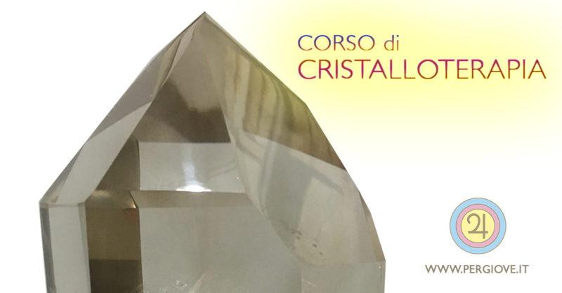 Corso di Cristalloterapia Intensivo Prima Parte, Cristalloterapia, Cristalloterapia Pietre