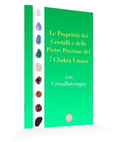 proprietà dei cristalli, cristalloterapia, cristalloterapia pietre