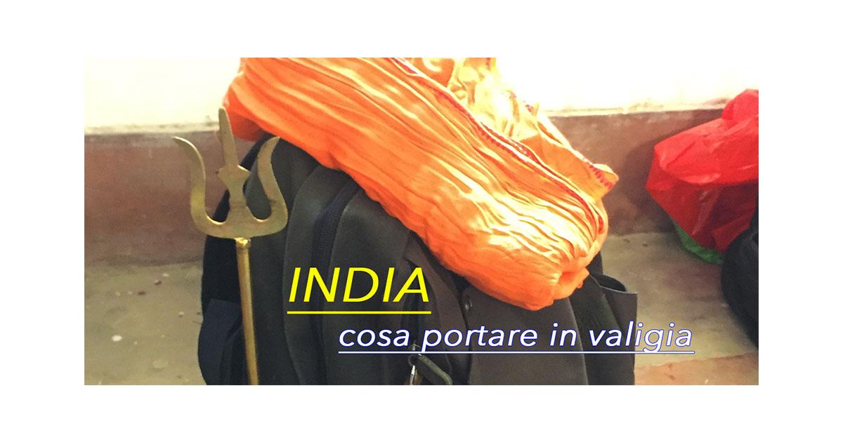 India cosa portare in valigia - viaggi www.pergiove.it