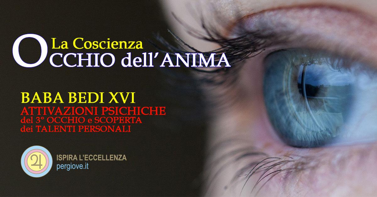 come aprire il terzo occhio - attivazioni psichiche Baba Bedi XVI - PerGiove.it