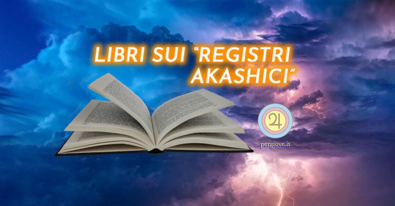 Registri Akashici Libri - www.pergiove.it