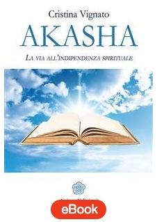 Registri Akashici Libri - Akasha Cristina Vignato e-book