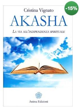 Registri Akashici Libri - Akasha Cristina Vignato