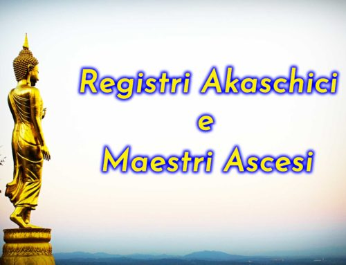 Registri Akashici: l'incontro con i Maestri Ascesi