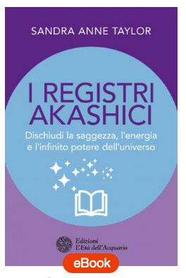 registri akashci libri I Registri Akashici di Sandra Anne Taylor - www.pergiove.it