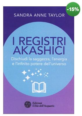 registri-akashici-libri-I-Registri-Akashici-di-Sandra-Anne-Taylor - www.pergiove.it