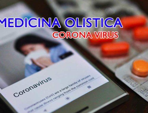 Corona Virus e la Visione Spirituale della Medicina Olistica