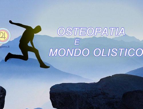 Osteopatia e Mondo Olistico una collaborazione Vincente!