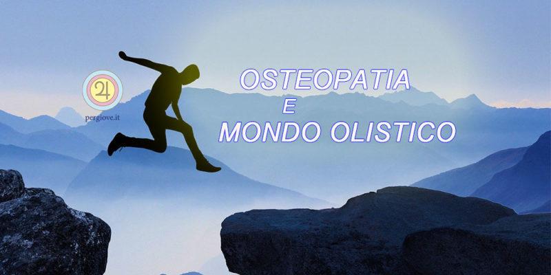 Osteopatia e Mondo Olistico - www.pergiove.it